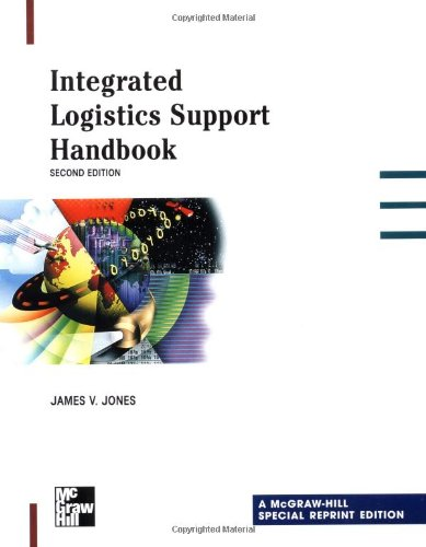 Integrated Logistics Support Handbook, Special Reprint Edition