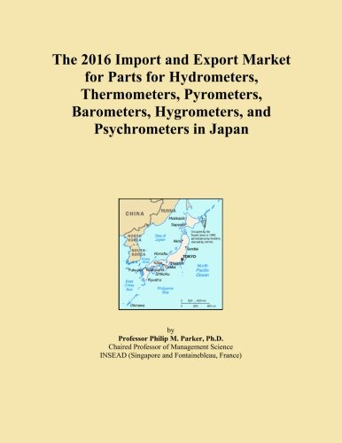The 2016 Import and Export Market for Parts for Hydrometers, Thermometers, Pyrometers, Barometers, Hygrometers, and Psychrometers in Japan