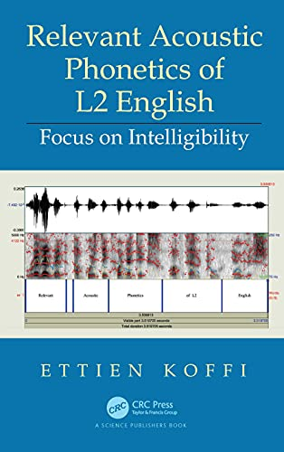 Relevant Acoustic Phonetics of L2 English: Focus on Intelligibility
