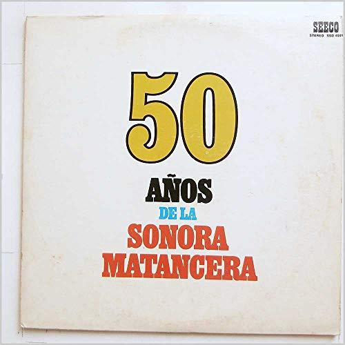 La Sonora Matancera 50 Años De La Sonora Matancera Sello: Seeco Records SSD 4001, Seeco Records – SCLP 4001 Formato: 2 × Vinyl, doble LP