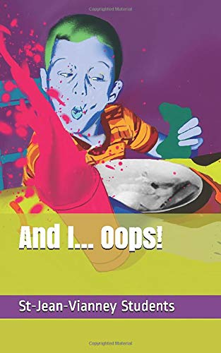 And I... Oops! (Stories from the ESL Classroom)