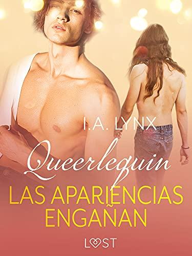 Queerlequin: Las apariencias engañan de I.A. Lynx