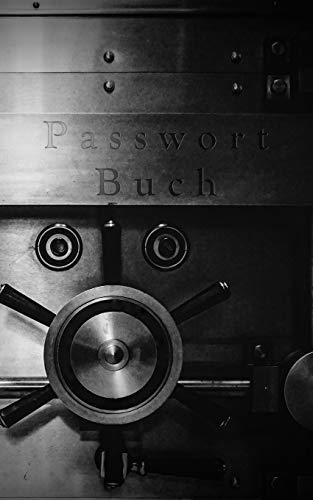 Passwort Buch: Kleiner Passwort Organizer mit alphabetischen Register zum schnellen Finden der Zugangsdaten für Webseiten, Apps, Email Adressen und ... für Mutter, Vater, Oma und Opa. (Safe Tür)