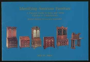 Paperback Identifying American Furniture: A Pictorial Guide to Styles and Terms Colonial to Contemporary (American Association for State and Local History Book Series) Book
