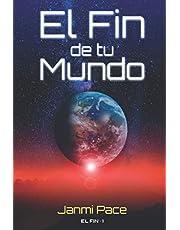 El fin de tu mundo