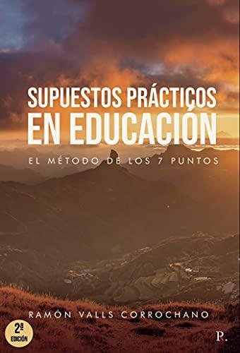 Supuestos prácticos en educación: El método de los 7 puntos