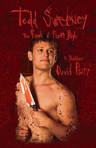 Todd Sweeney: The Fiend of Fleet High (English Edition)