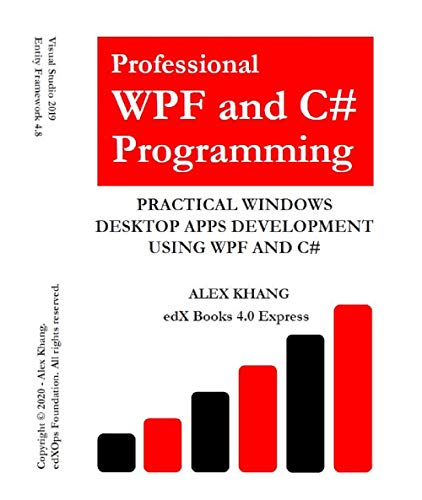 Professional WPF and C# Programming: Practical Software Development Using WPF and C# (English Edition)