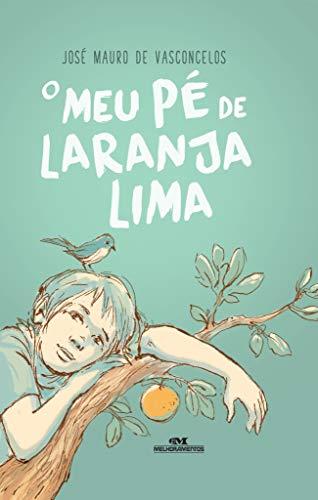 Meu Pe de Laranja Lima (Nova Ortografia) (Em Portugues do Brasil)