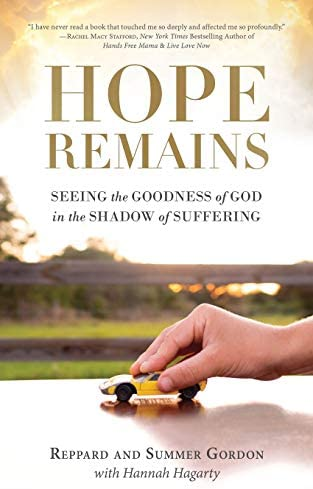 Hope Remains Seeing the Goodness of God in the Shadow of Suffering product image