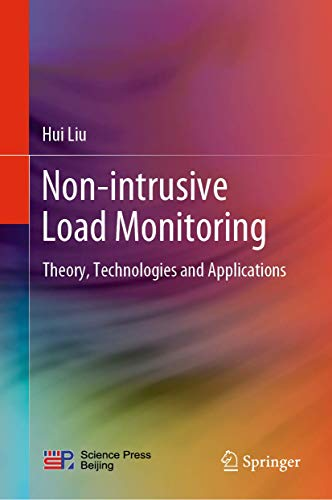 Non-intrusive Load Monitoring: Theory, Technologies and Applications