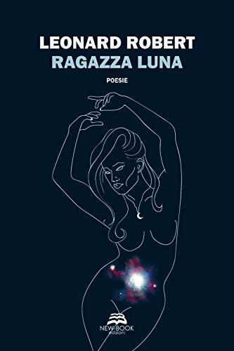 Ragazza Luna (Italian Edition)