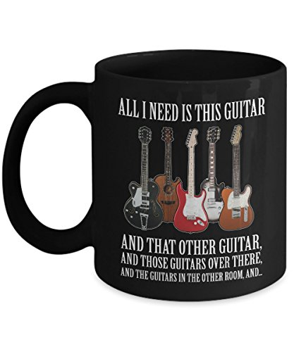 GUITAR IS ALL I NEED - Lively Acoustic Guitar enthusiast gift - Bass- Hero- Chord- Gibson- Martin-Elvis presley- Themed- Amp-Jackson- Taylor-Creative Player-Guild Alabama