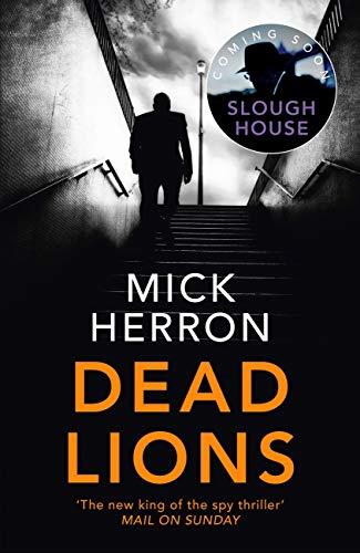 Dead Lions: Slough House Thriller 2 (English Edition) PDF EPUB Gratis descargar completo