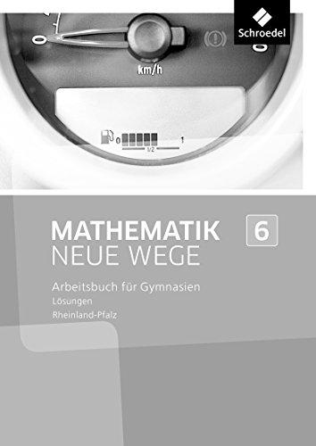 Mathematik Neue Wege SI - Ausgabe 2016 für Rheinland-Pfalz: Lösungen 6