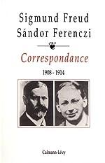 Correspondance 1908-1914 de Docteur Sigmund Freud