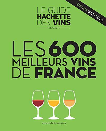 Les 600 meilleurs vins de France 2019-2020