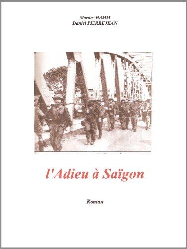 L'Adieu à Saïgon