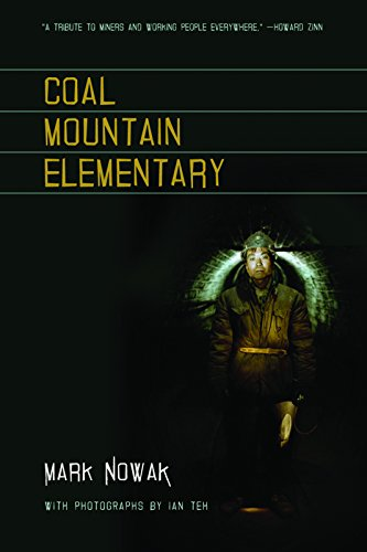 Compare Textbook Prices for Coal Mountain Elementary  ISBN 9781566892285 by Nowak, Mark,Teh, Ian