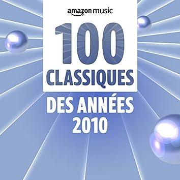 100 Classiques des années 2010.