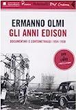 Gli anni Edison. Documentari e cortometraggi (1954-1958)....