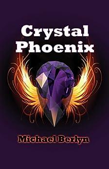 Crystal Phoenix by [Michael Berlyn]