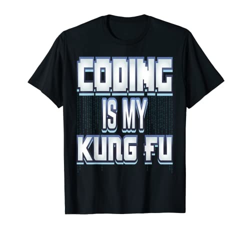 Codierung ist mein Kung Fu T-Shirt
