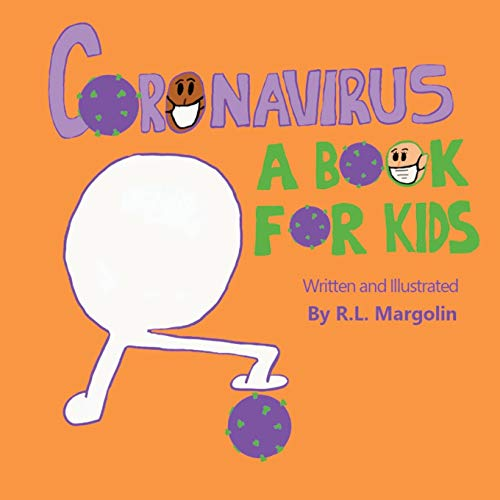 Coronavirus: A Book For Kids