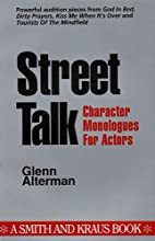 Street Talk: Character Monologues for Actors