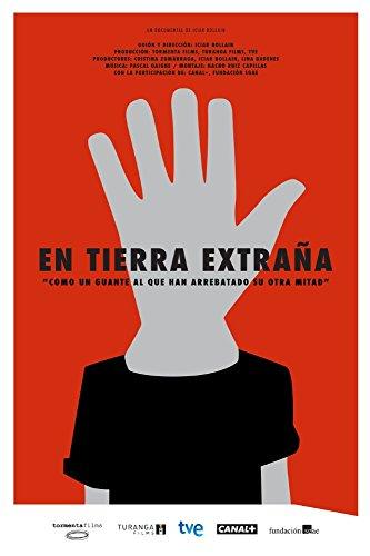En tierra Extraña - In a foreign Land