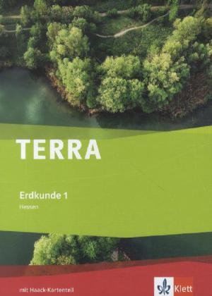 TERRA Erdkunde 1. Ausgabe Hessen Hauptschule, Realschule: Schülerbuch Klasse 5/6 (TERRA Erdkunde. Ausgabe für Hessen ab 2012)