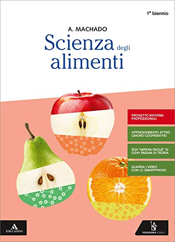 Scienza degli alimenti. Per gli Ist. professionali. Con e-book. Con espansione online