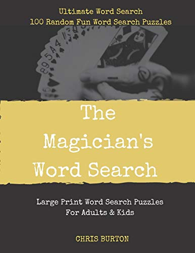 The Magician's Word Search: Ultimate Word Search: 100 Random Fun Word Search Puzzles