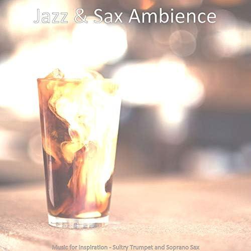 Jazz & Sax Ambience