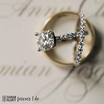 Forever I Do (Wedding Version)