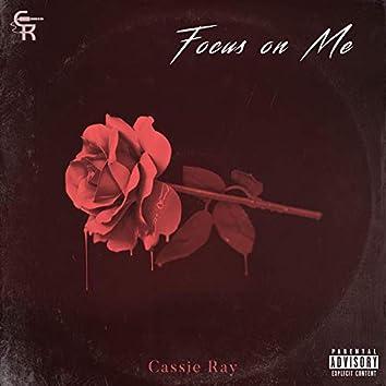 Focus on Me (feat. Trey Mack)