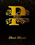 Paris Sheet Music: Personalized Name Letter P Blank Manuscript Notebook Journal | Instrument Composition Book for Musician & Composer | 12 Staves per ... | Create, Compose & Write Creative Songs