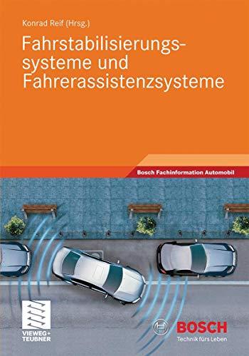 Fahrstabilisierungssysteme und Fahrerassistenzsysteme (Bosch Fachinformation Automobil)