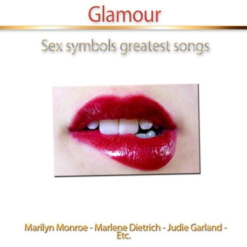Glamour (Sex Symbols Greatest Songs)