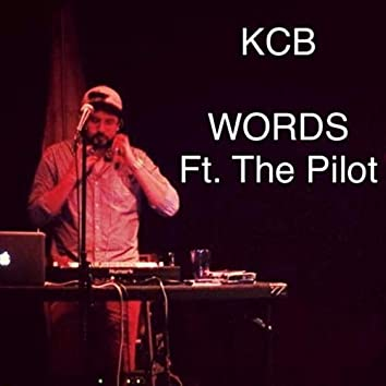 Words (feat. The Pilot)