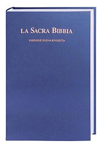 La Sacra Bibbia - Bibel Italienisch: Traditionelle Übersetzung