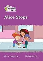 Level 1 - Alice Stops (Collins Peapod Readers)