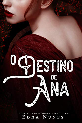 O Destino de Ana