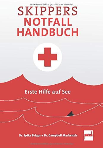 Skippers Notfall-Handbuch: Erste Hilfe auf See