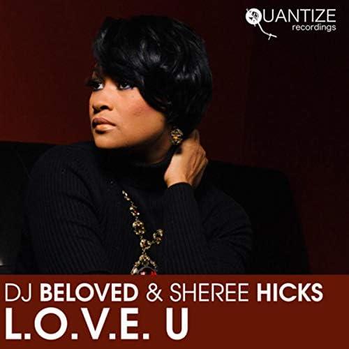 DJ Beloved feat. Sheree Hicks