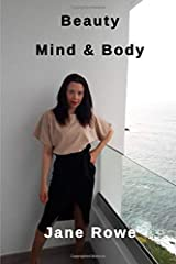 Beauty Mind and Body Paperback