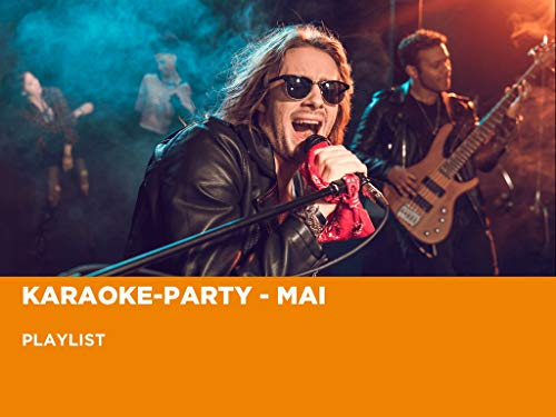 Karaoke-Party - Mai