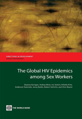 The Global HIV Epidemics among Sex Workers (Directions in Development)