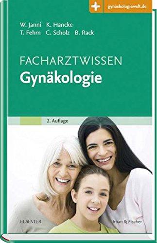 Facharztwissen Gynäkologie: Mit Zugang zur Medizinwelt