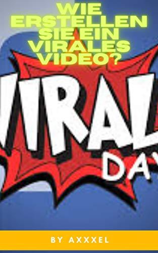 WIE ERSTELLEN SIE EIN VIRALES VIDEO?: DU SELBER